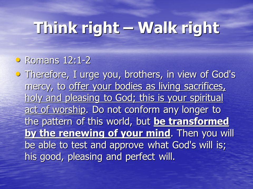 Think right – Walk right