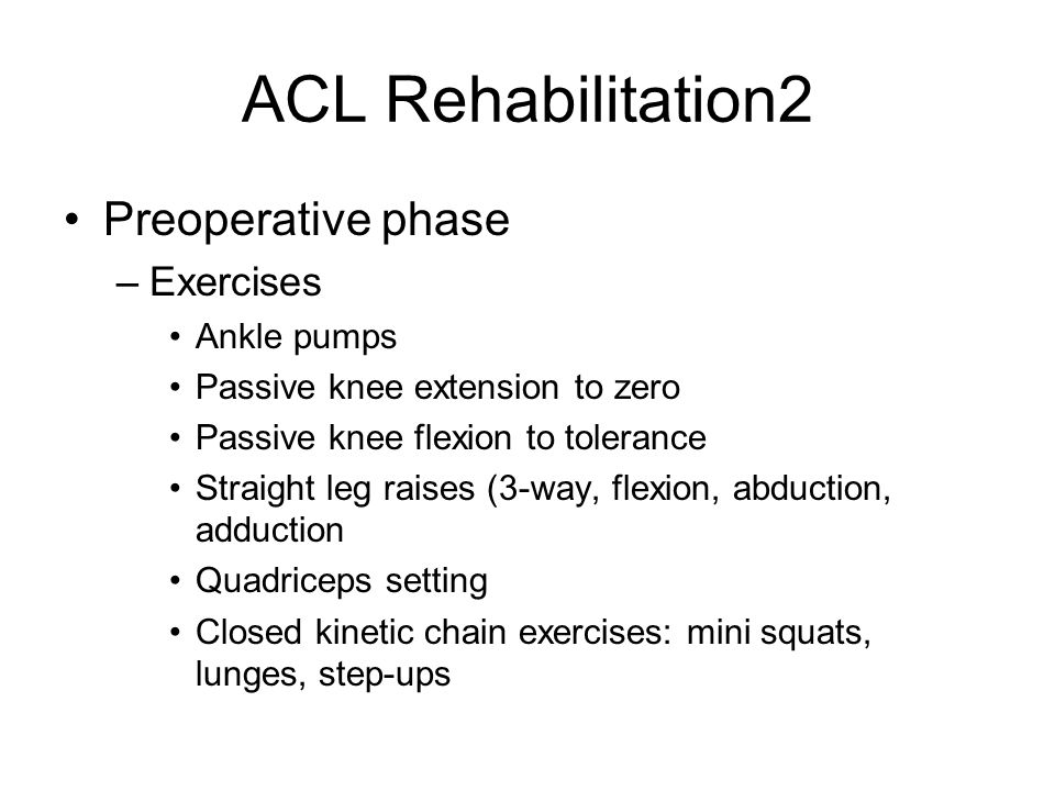 ACL Rehabilitation2 Preoperative phase Exercises Ankle pumps