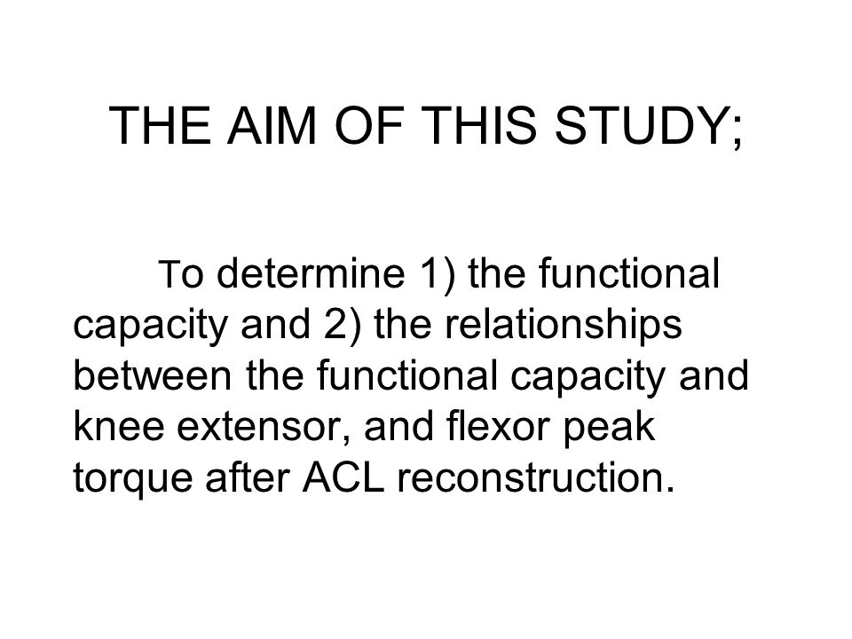 THE AIM OF THIS STUDY;