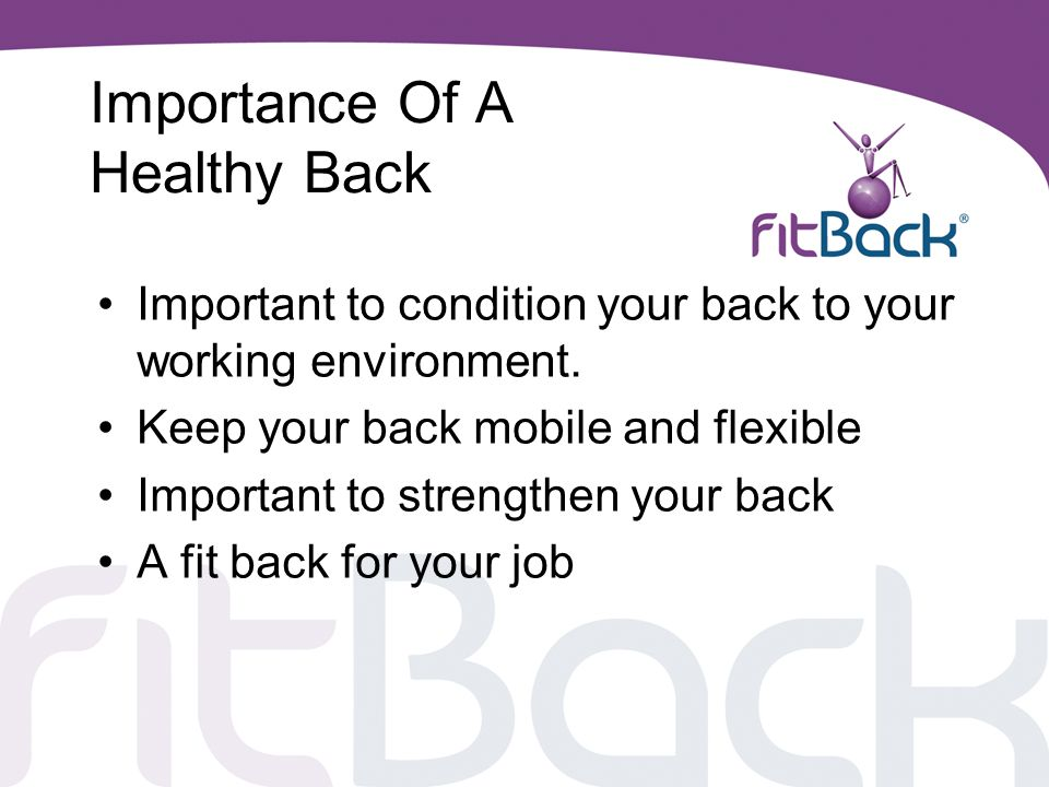 Importance Of A Healthy Back