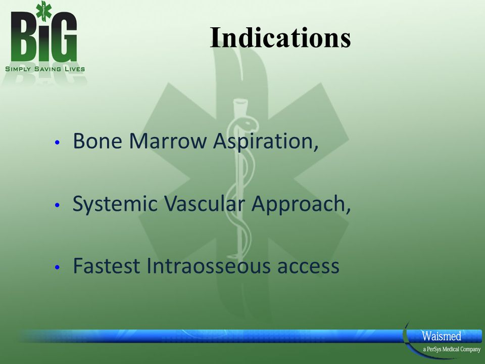 Indications Bone Marrow Aspiration, Systemic Vascular Approach,