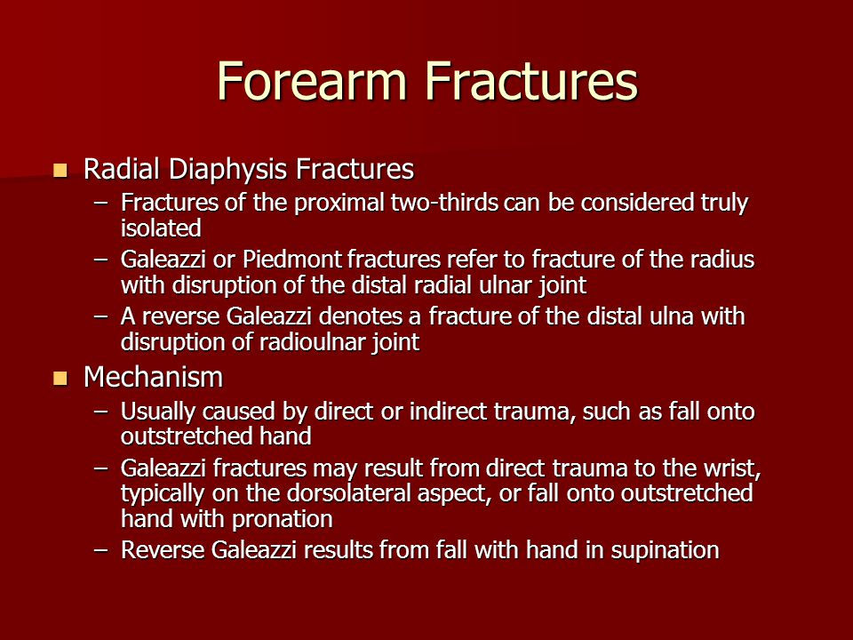 Forearm Fractures Radial Diaphysis Fractures Mechanism