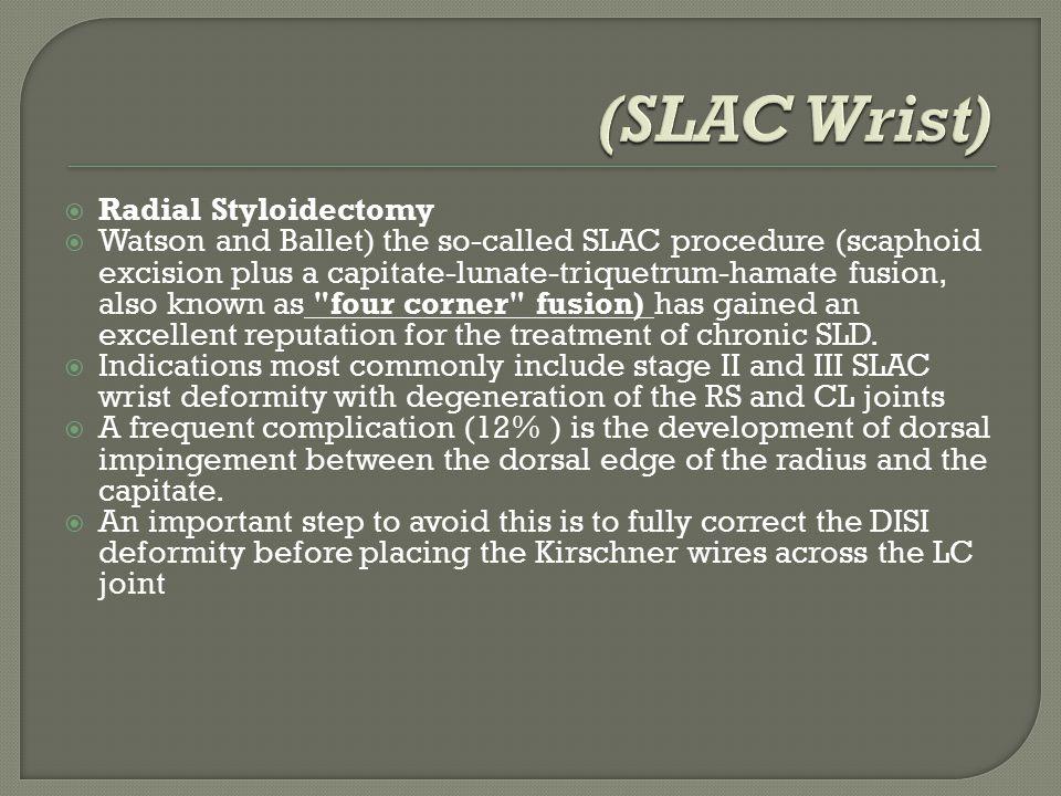 (SLAC Wrist) Radial Styloidectomy