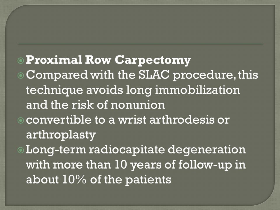 Proximal Row Carpectomy