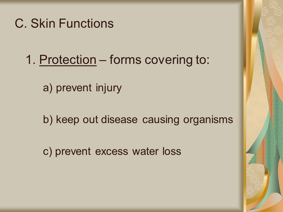1. Protection – forms covering to: a) prevent injury