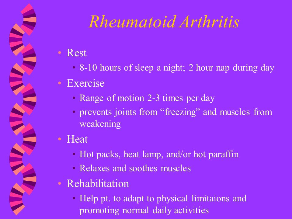 Rheumatoid Arthritis Rest Exercise Heat Rehabilitation