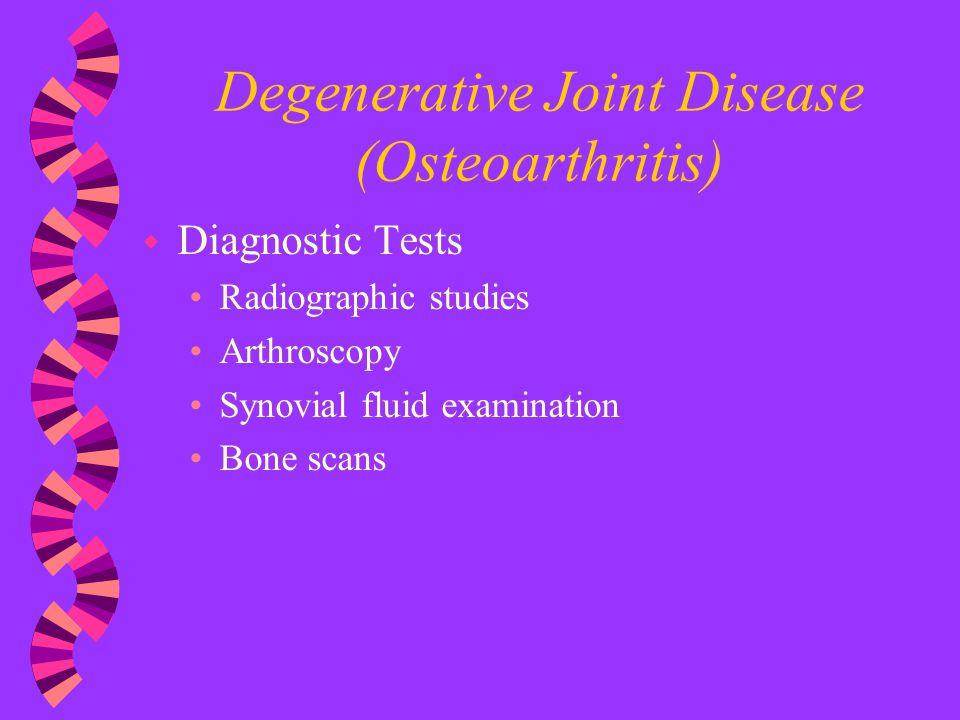 Degenerative Joint Disease (Osteoarthritis)