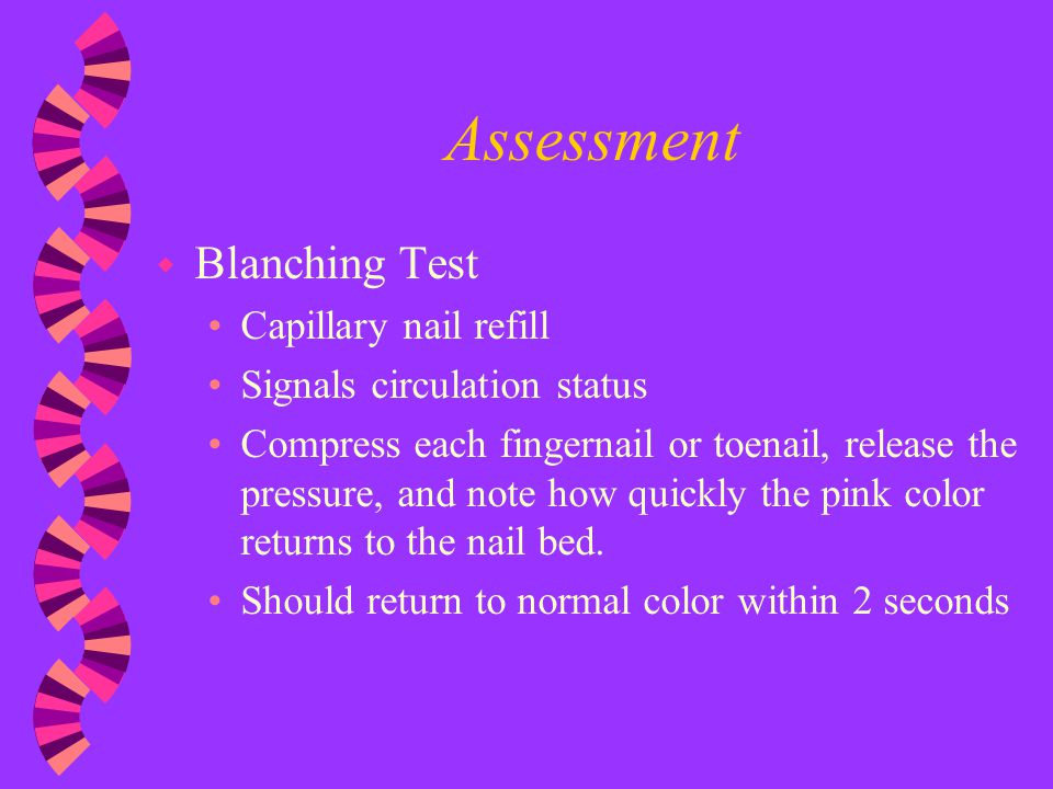 Assessment Blanching Test Capillary nail refill