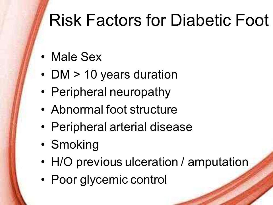 Risk Factors for Diabetic Foot
