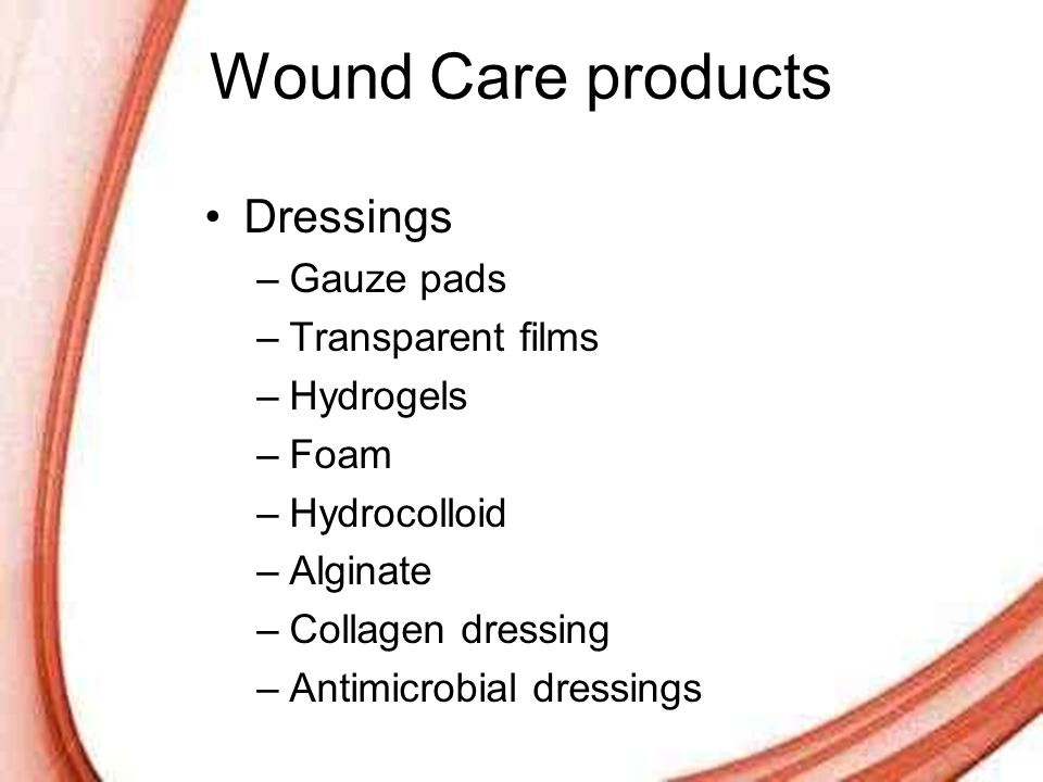 Wound Care products Dressings Gauze pads Transparent films Hydrogels
