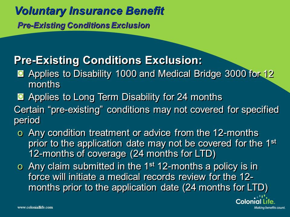Voluntary Insurance Benefit Pre-Existing Conditions Exclusion