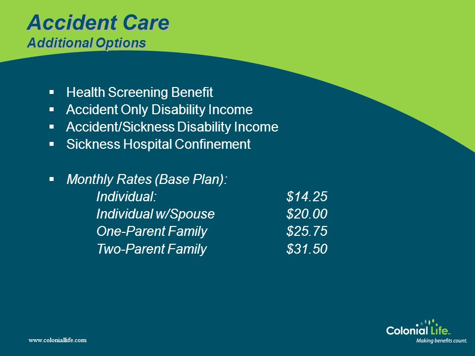 Accident Care Additional Options