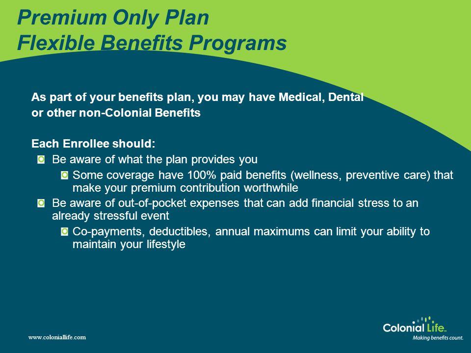 Premium Only Plan Flexible Benefits Programs