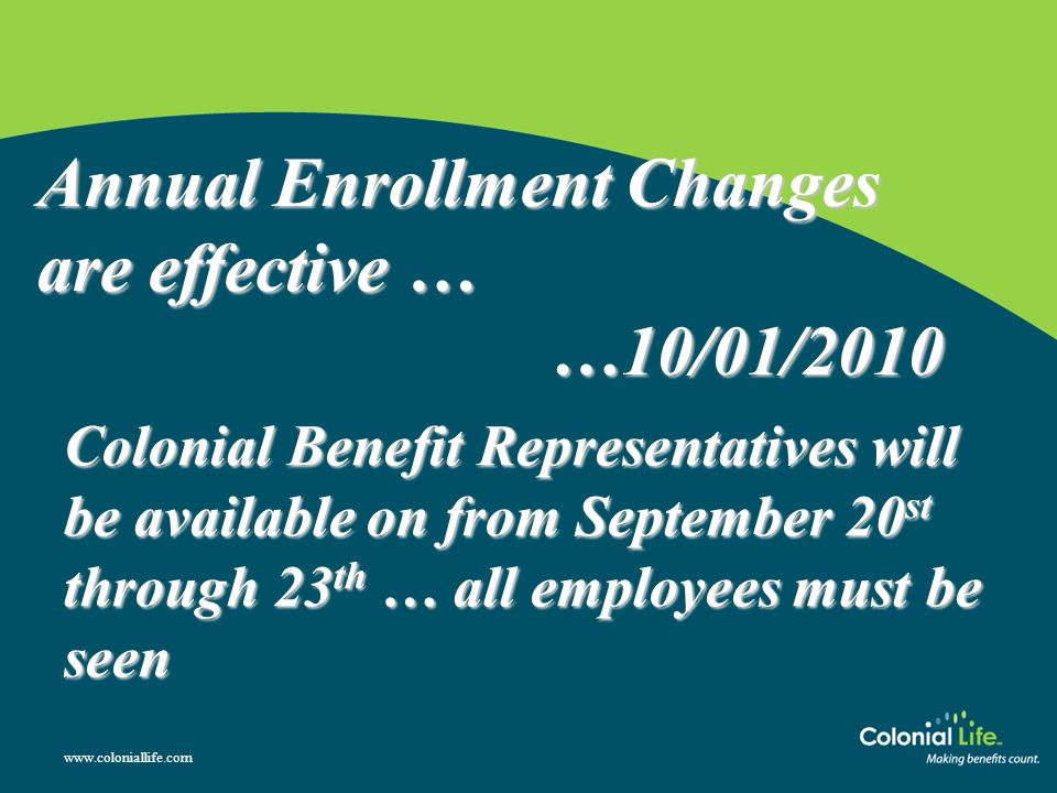 Annual Enrollment Changes are effective …