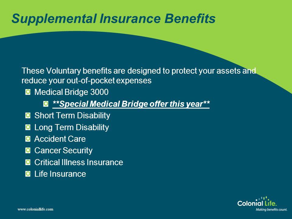 Supplemental Insurance Benefits