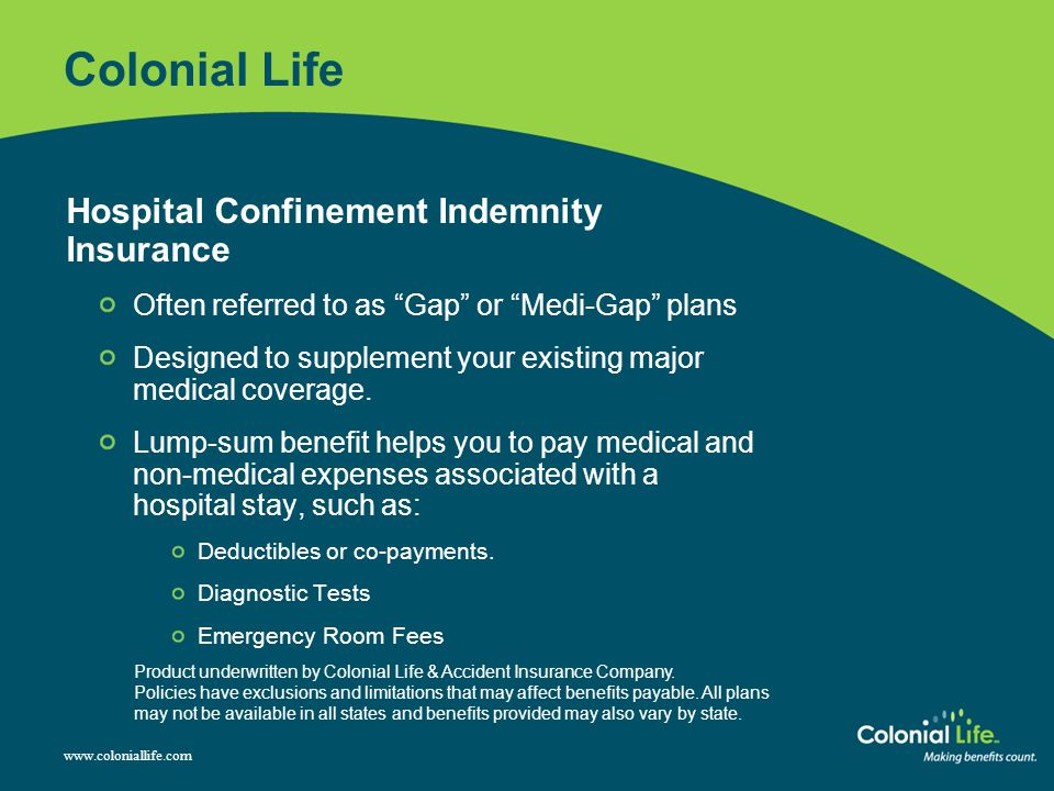 Colonial Life Hospital Confinement Indemnity Insurance