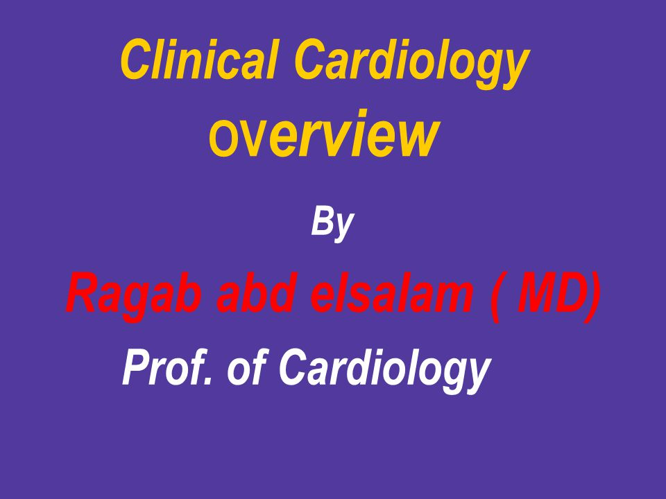Clinical Cardiology OVerview