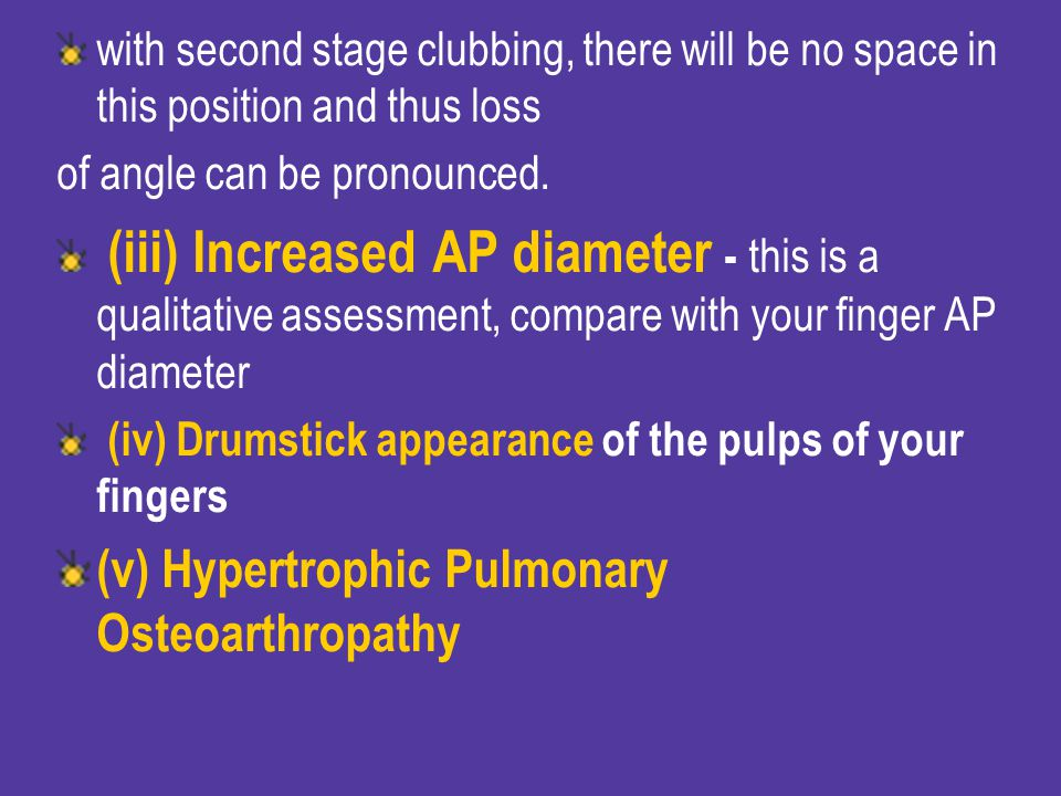 (v) Hypertrophic Pulmonary Osteoarthropathy
