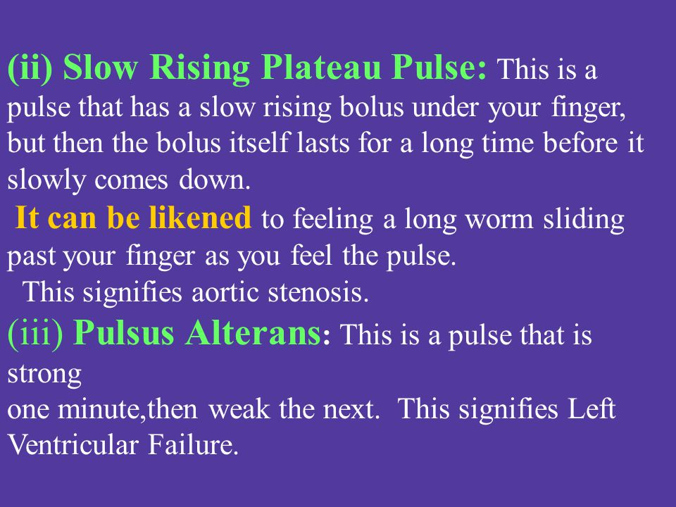 (ii) Slow Rising Plateau Pulse: This is a