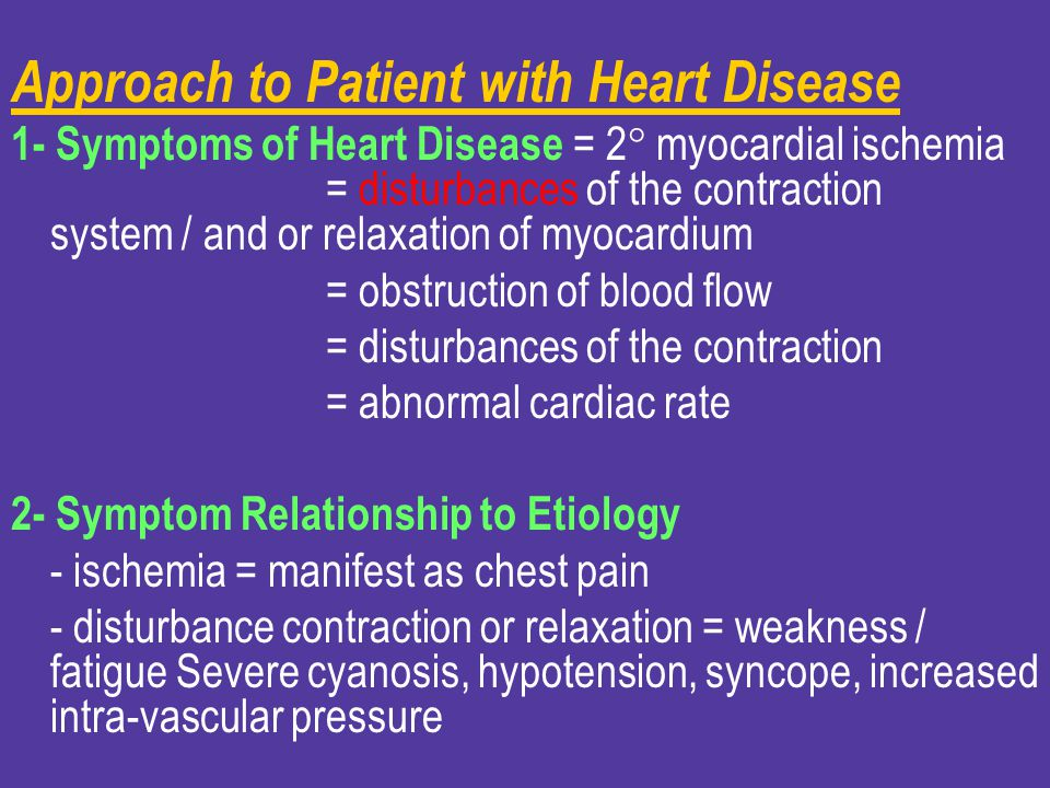 Approach to Patient with Heart Disease