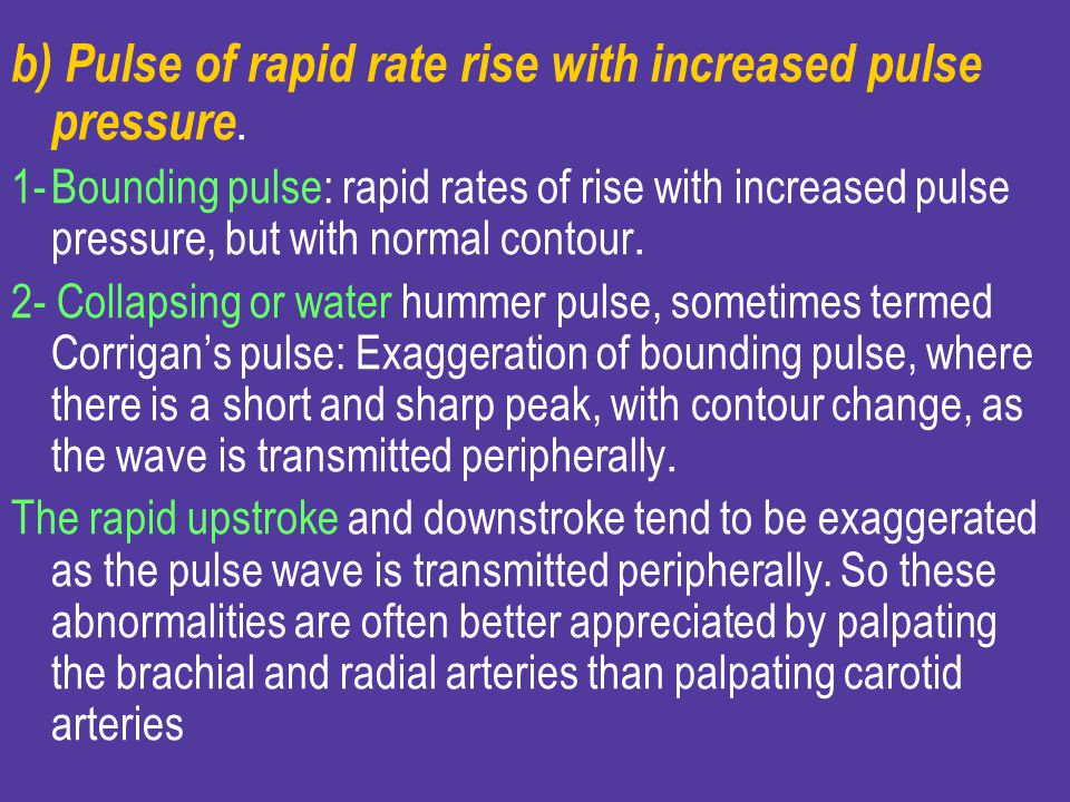 b) Pulse of rapid rate rise with increased pulse pressure.