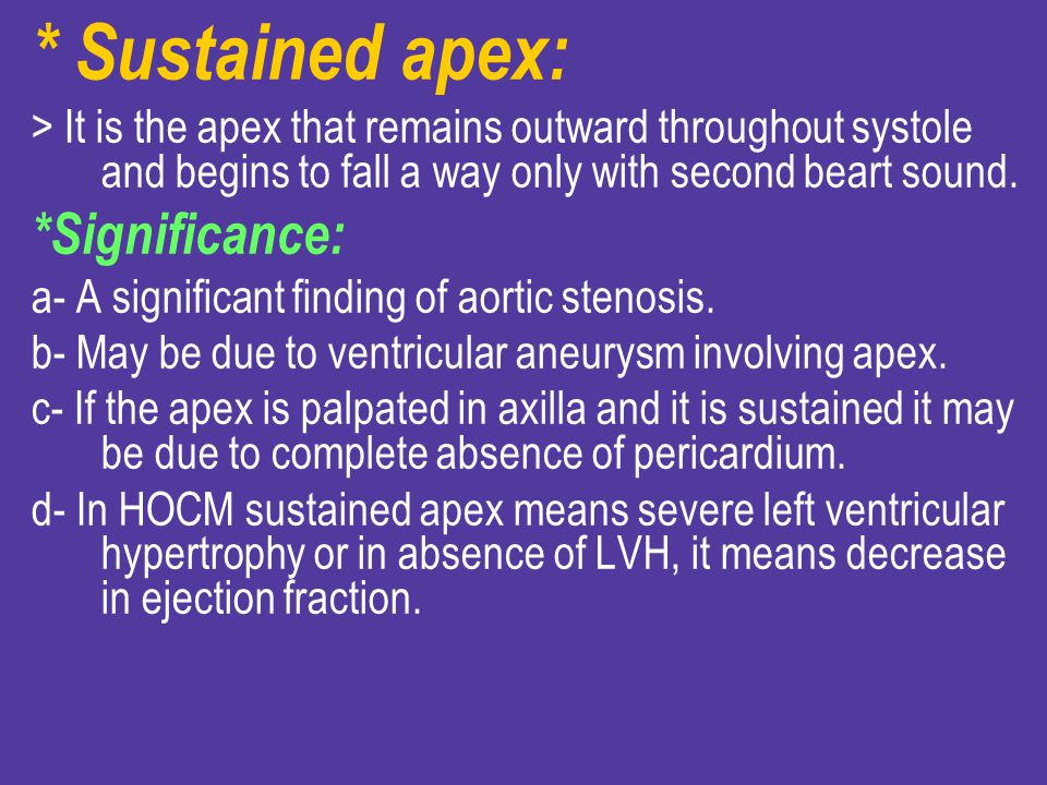* Sustained apex: *Significance: