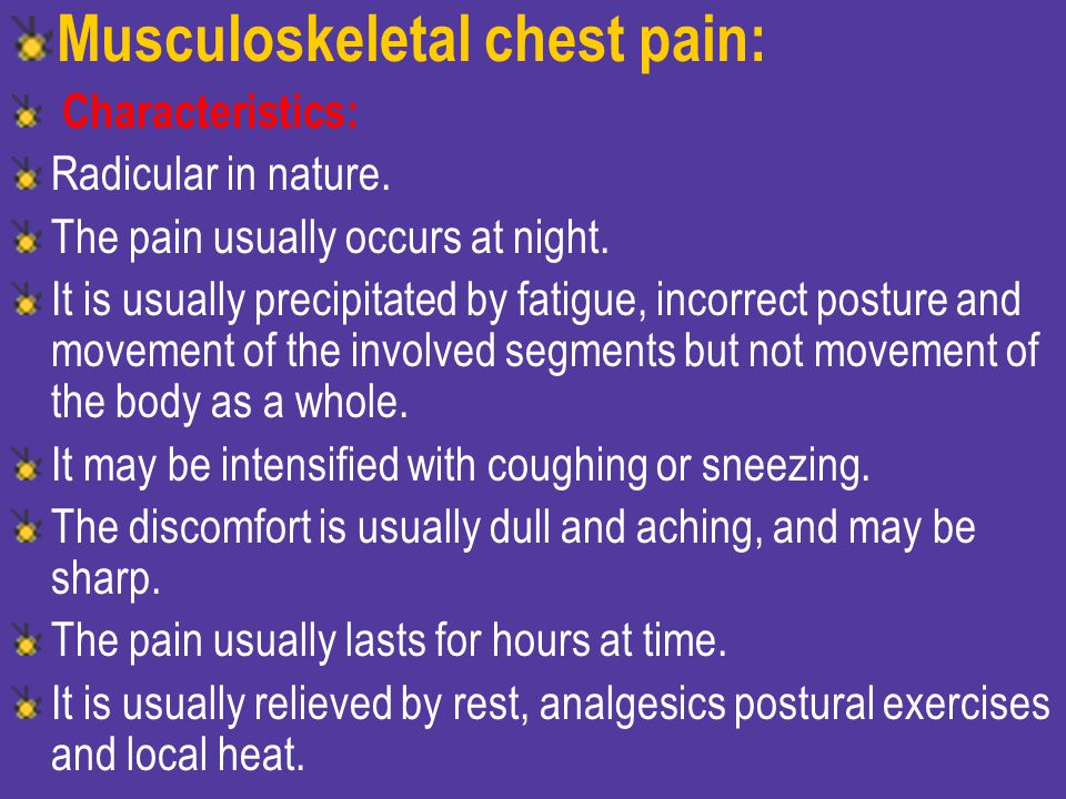 Musculoskeletal chest pain: