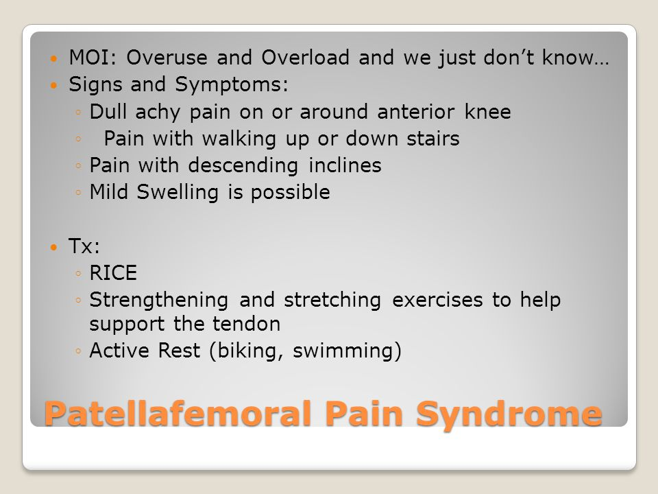 Patellafemoral Pain Syndrome