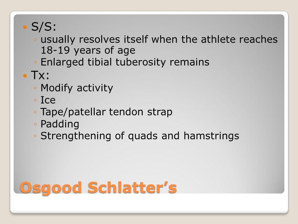 Osgood Schlatter's S/S: Tx: