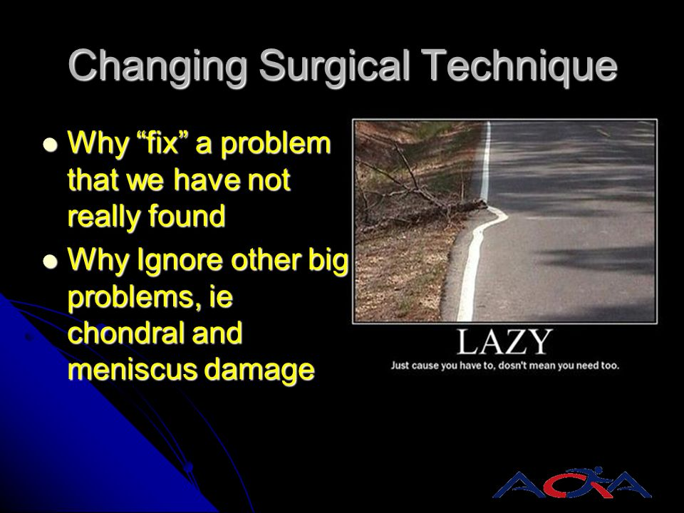 Changing Surgical Technique