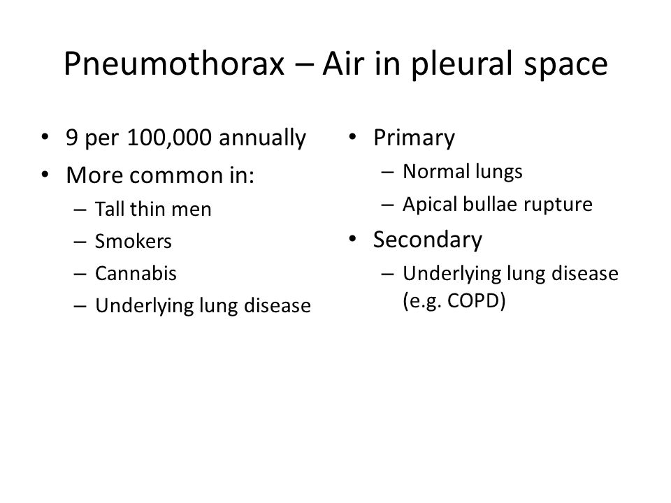 Pneumothorax – Air in pleural space