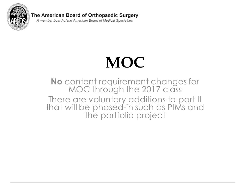 No content requirement changes for MOC through the 2017 class