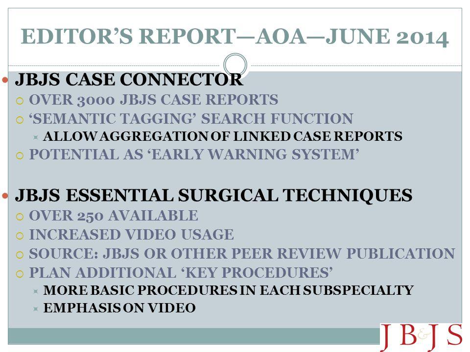 EDITOR'S REPORT—AOA—JUNE 2014