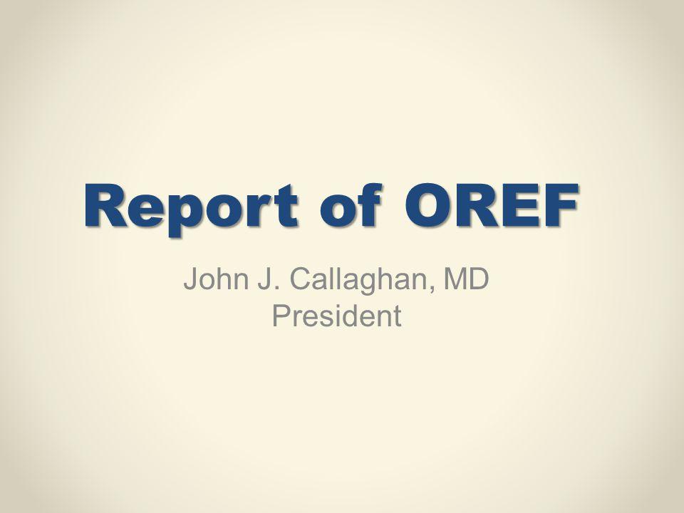 John J. Callaghan, MD President