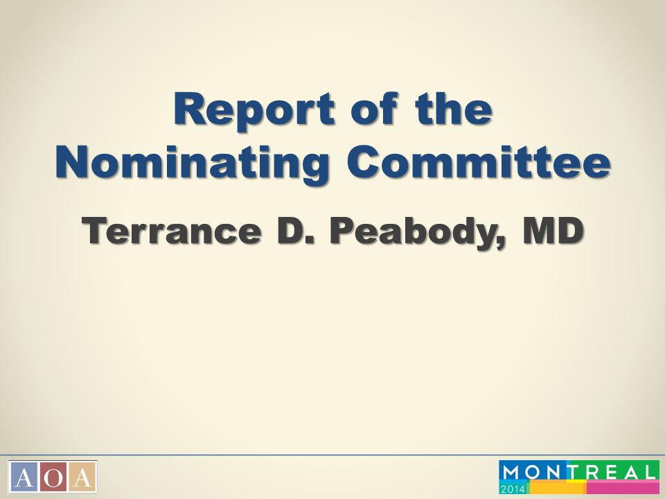 Report of the Nominating Committee