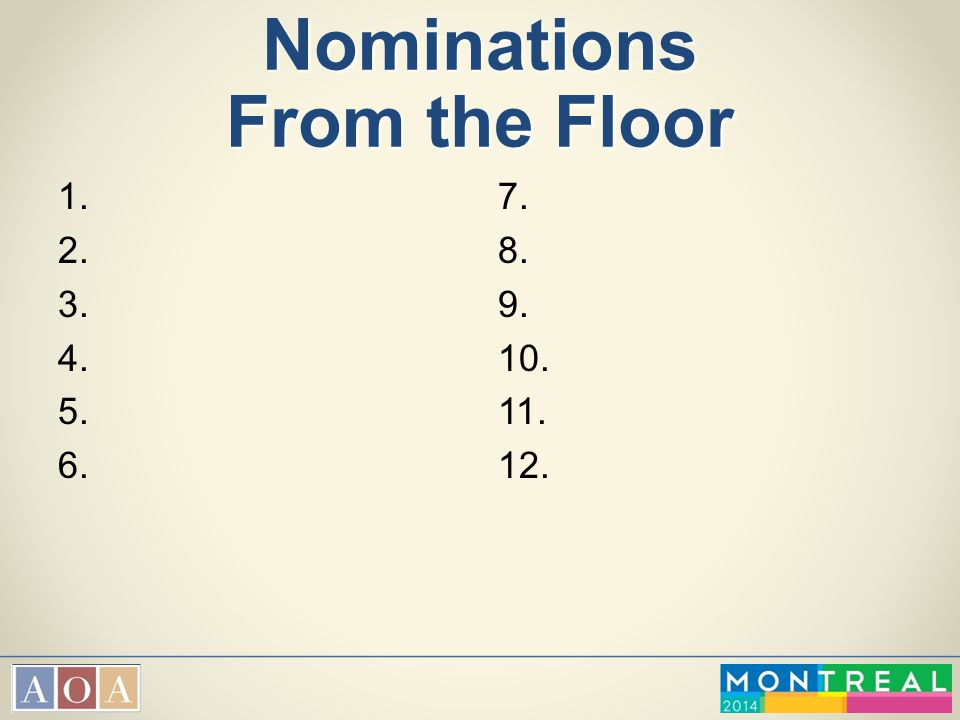 Nominations From the Floor
