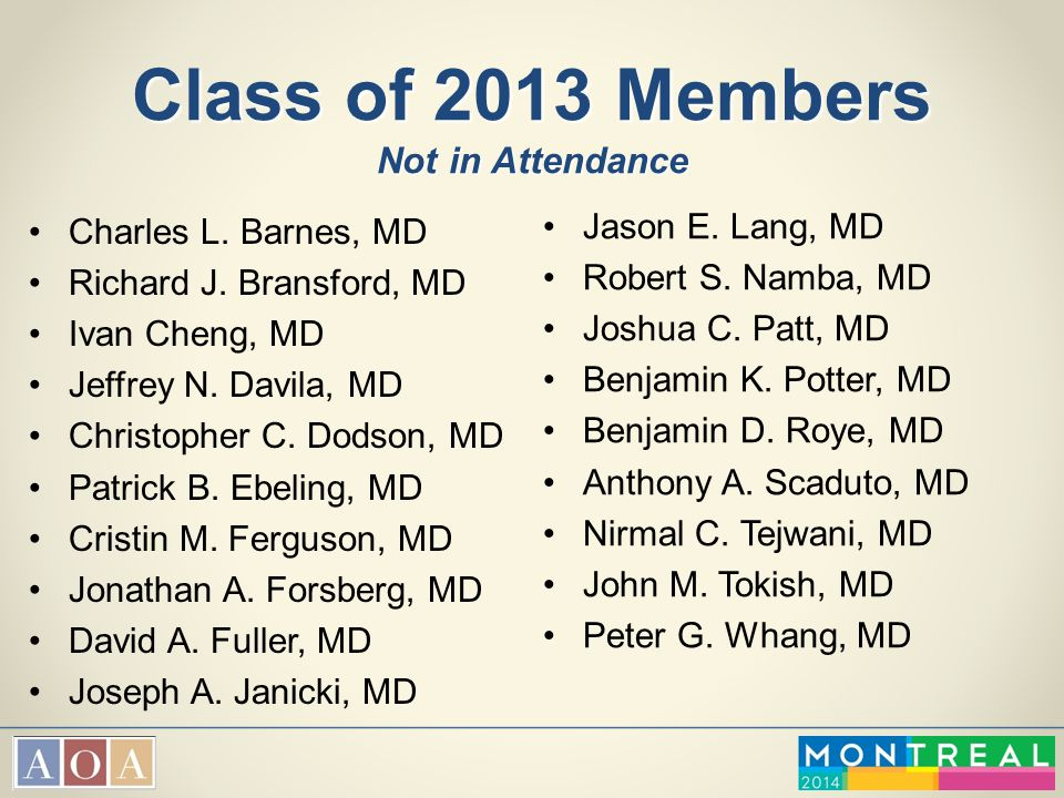 Class of 2013 Members Not in Attendance