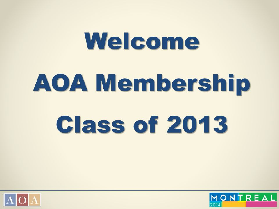 Welcome AOA Membership Class of 2013