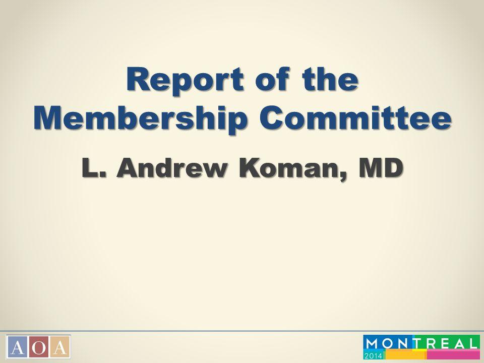 Report of the Membership Committee