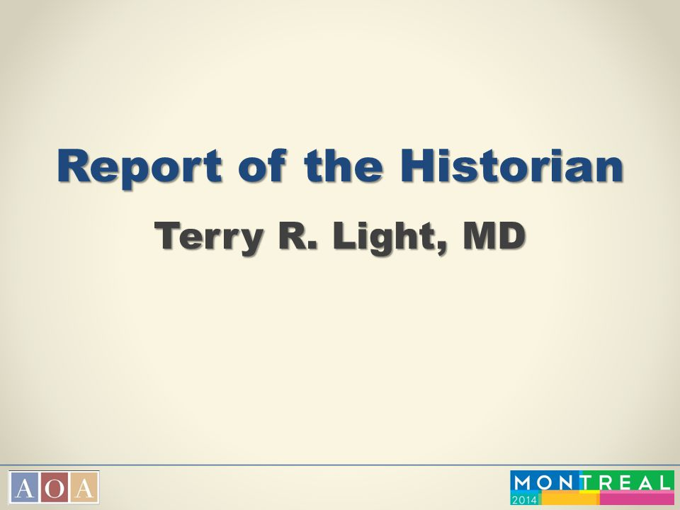 Report of the Historian