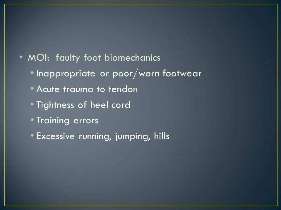 MOI: faulty foot biomechanics