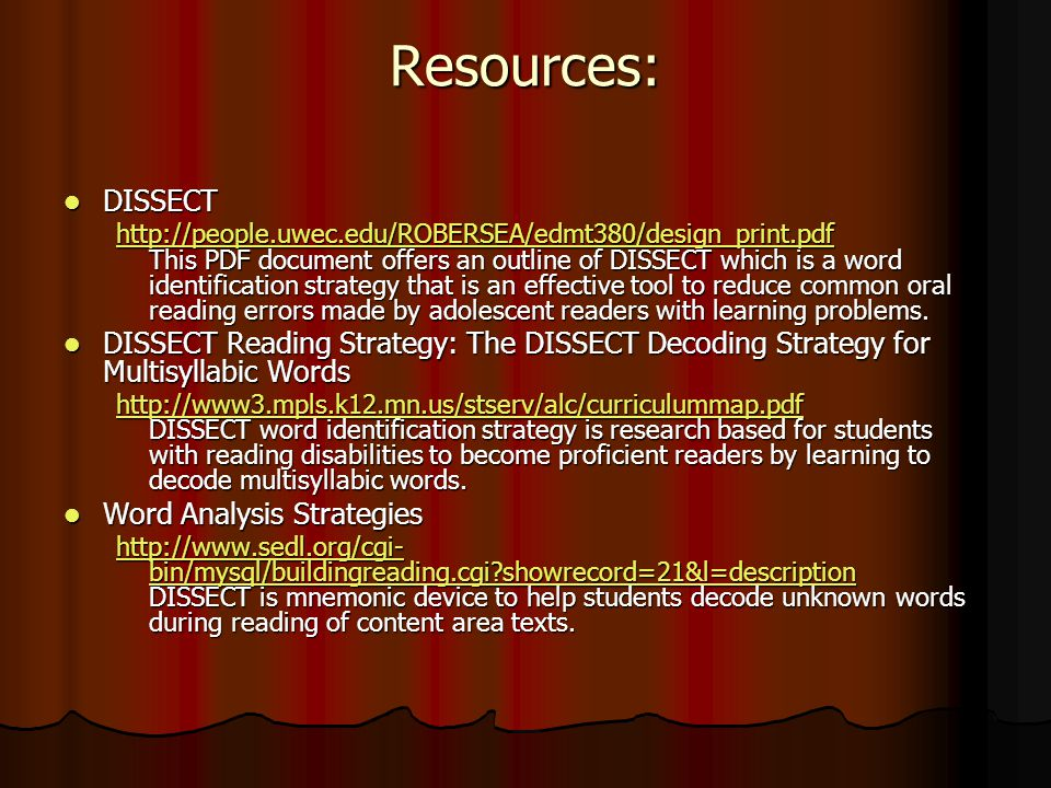 Resources: DISSECT.