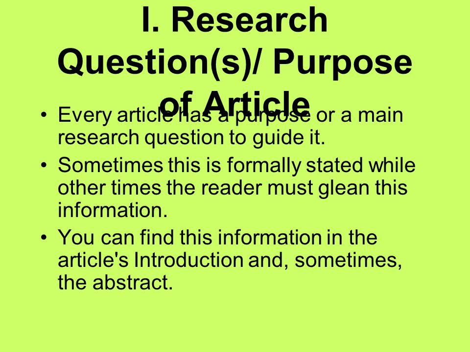 I. Research Question(s)/ Purpose of Article