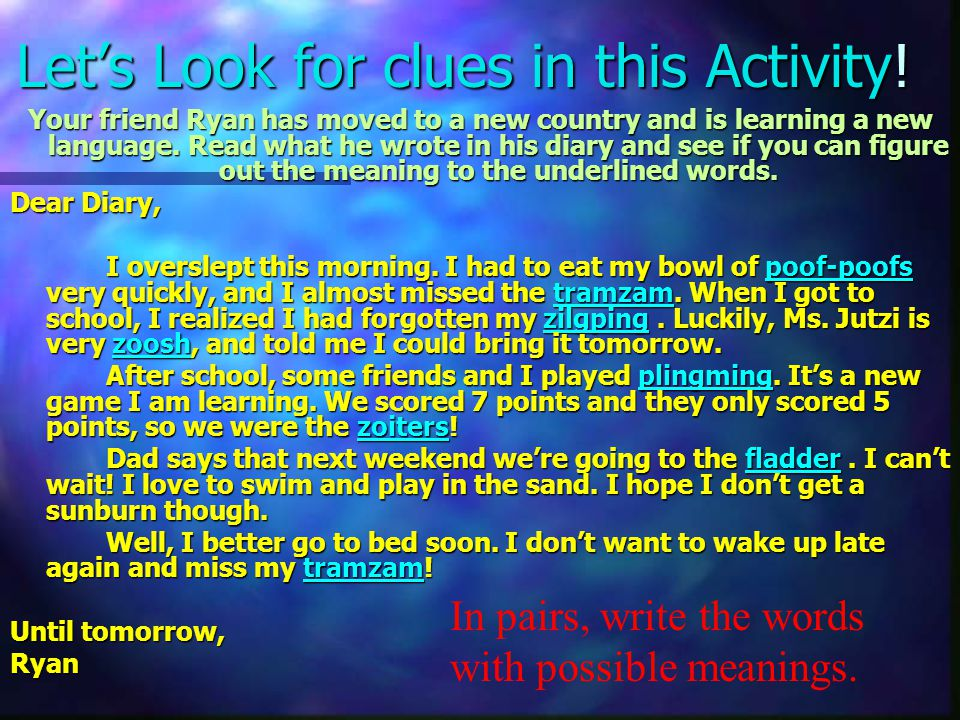Let's Look for clues in this Activity!