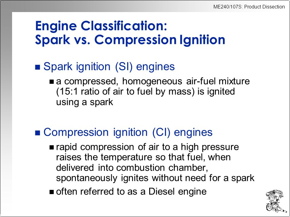 Engine Classification: Spark vs. Compression Ignition