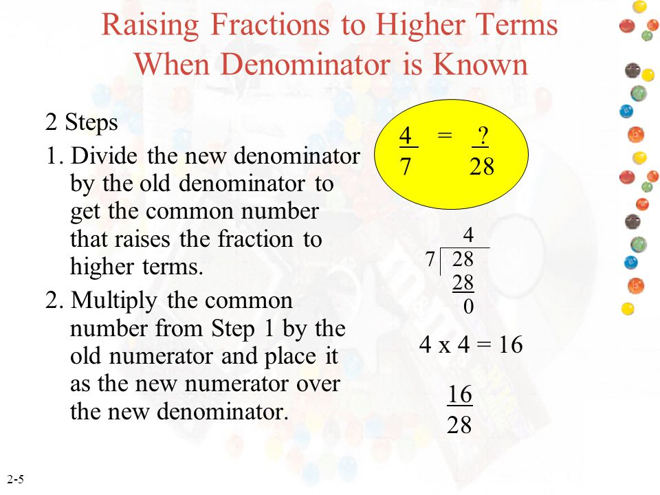 Raising Fractions to Higher Terms When Denominator is Known