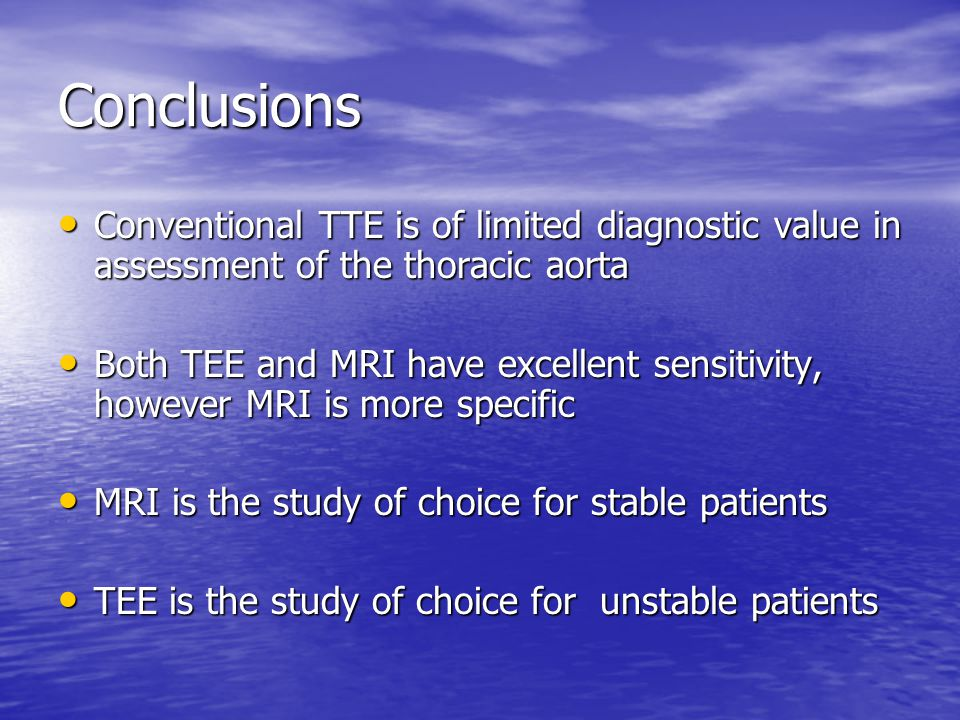 Conclusions Conventional TTE is of limited diagnostic value in assessment of the thoracic aorta.