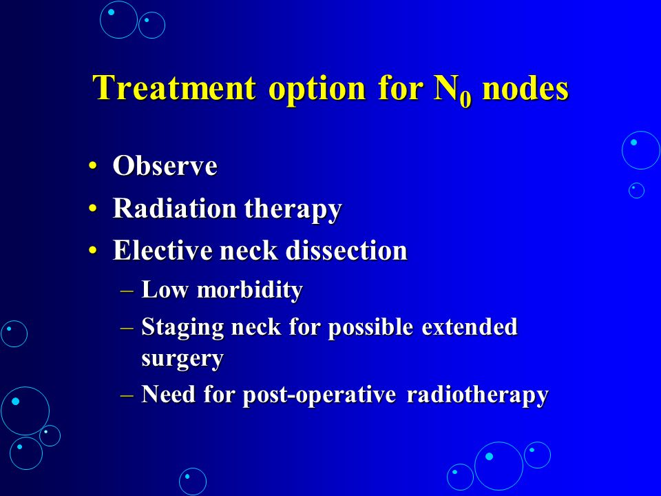 Treatment option for N0 nodes