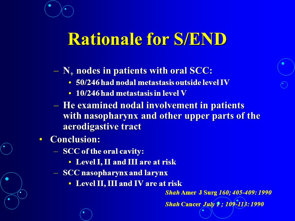 Rationale for S/END N+ nodes in patients with oral SCC: