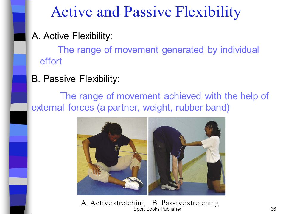 Active and Passive Flexibility